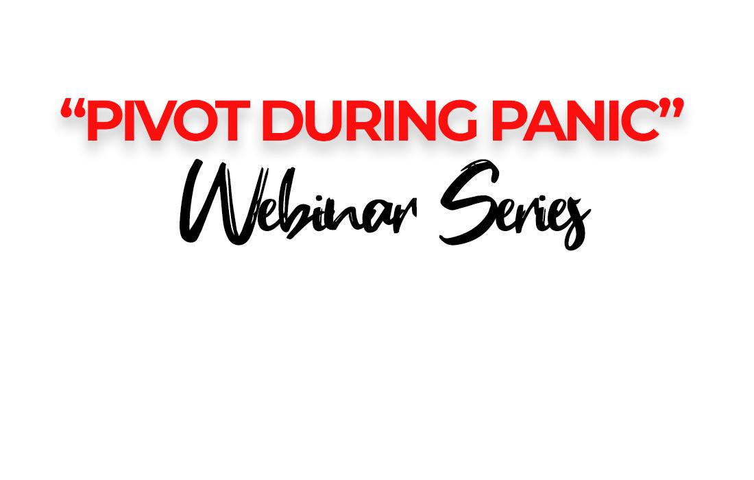 Pivot During Panic Webinar Series - Joyce Johnson